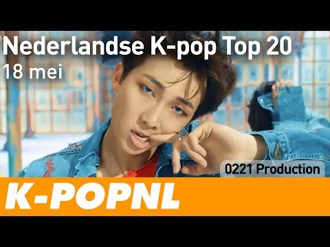 [MUSIC] Dutch K-pop Top 20: 18 May 2018 — K-POPNL