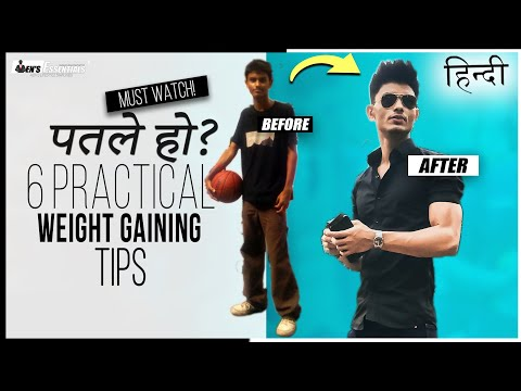 PATLE HO? Toh Ye Video DEKHO | 6 PRACTICAL Weight Gaining Tips for Men in Hindi