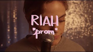 Riah - Prom (Buzzsession)