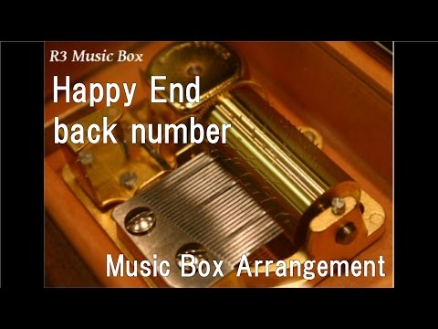 Happy End/back number [Music Box]