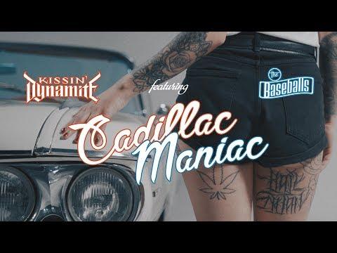 "Kissin' Dynamite (feat. The Baseballs) ""Cadillac Maniac"" (OFFICIAL VIDEO)"