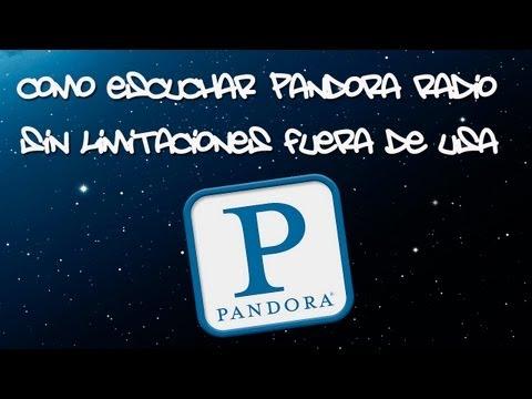 Como Escuchar Pandora Radio Fuera de USA Gratis 2013