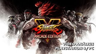 Street Fighter V Arcade Edition | Análisis GameProTV