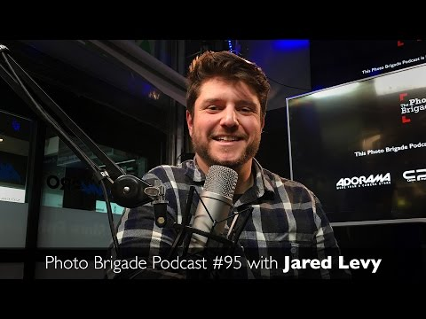 Jared Levy - Photo Brigade Podcast #95