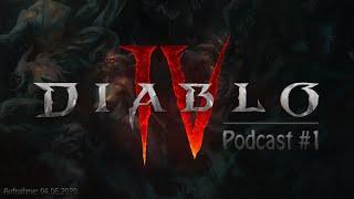 Diablo 4 - Podcast #1 - Der aktuelle Stand