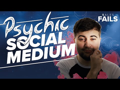 Sales Fails - Psychic Social Medium - The Small Medium at Large!