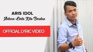 Aris Indonesia Idol - Antara Cinta Kita Berdua (Cover Setia Band)