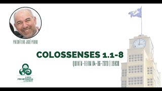 Reflexão: Colossenses 1.1-8 - IPT