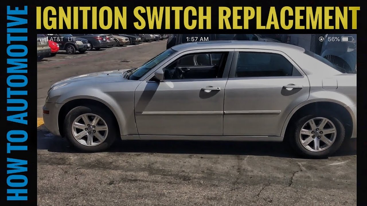 How To Replace The Ignition Switch On A 2005 2010 Chrysler 300 Youtube 2001 Fuse Diagram Howtoautomotive Ignitionswitch