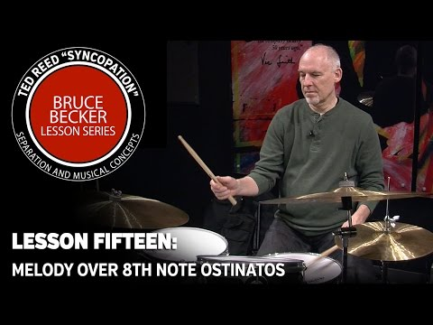 """Bruce Becker """"Syncopation"""" Lesson Series 15: Melody over 8th Note Ostinatos"""