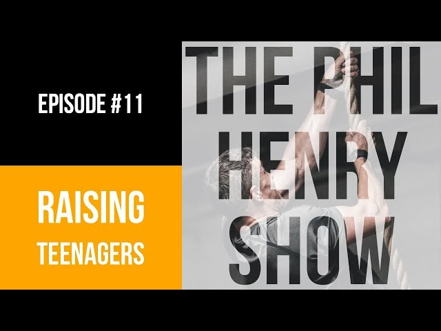 #11 Raising Teenagers