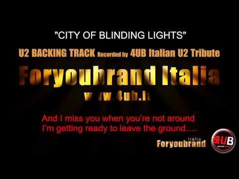 "U2 ""City Of Blinding Lights"" Backing Track 