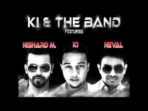 Le Lo - KI & the Band feat. nishardM and Neval