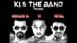 Download Video Le Lo - KI & the Band feat. nishardM and Neval MP3 3GP MP4