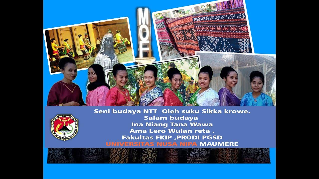 Uas Seni Budaya Ntt Oleh Suku Krowe Kabupaten Sikka Youtube