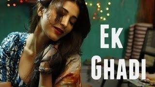 Ek Ghadi (Full Video Song) | D-Day (2013)