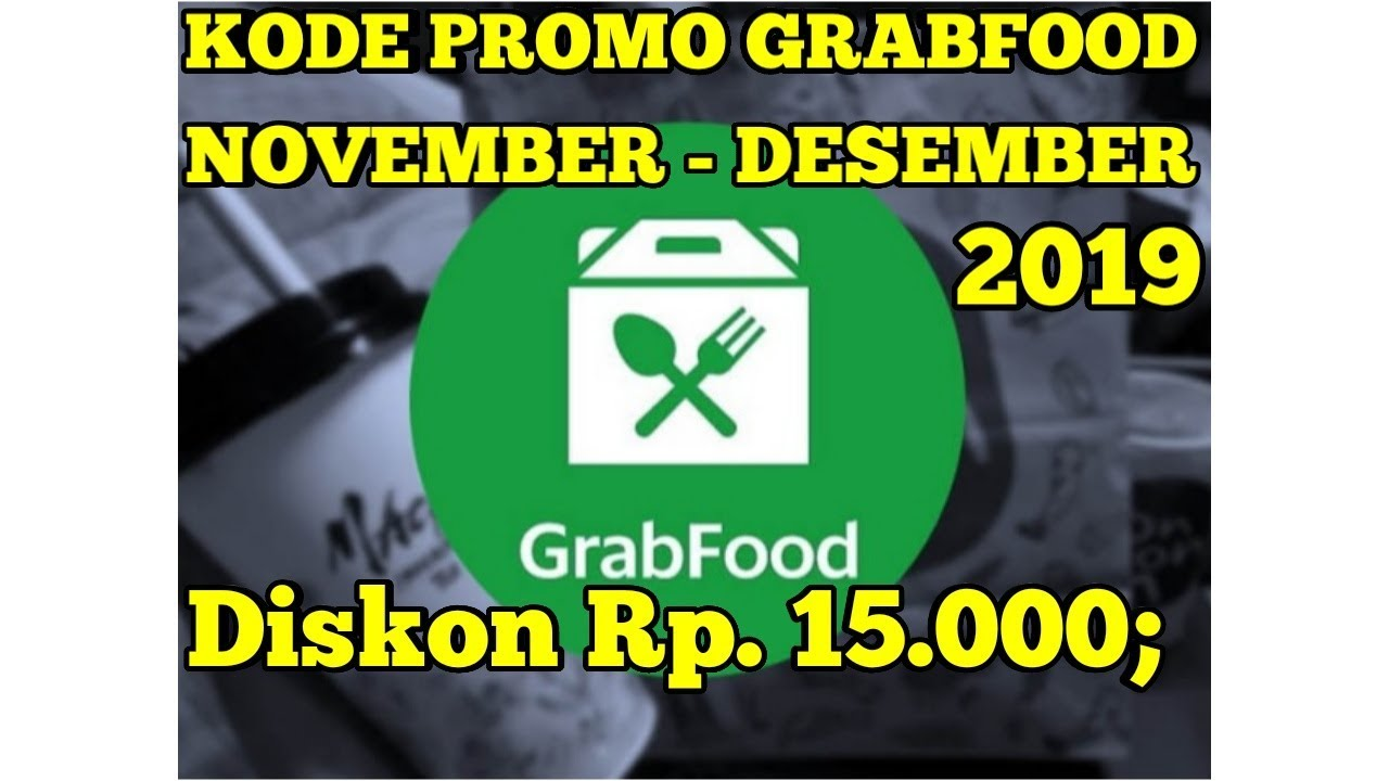Promo Grabfood Terbaru November Desember 2019 Youtube