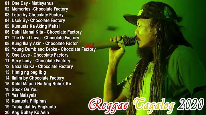 new reggae 2020 hits  one day memories letra usok kumusta ka aking mahal