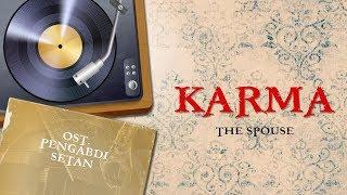 Video The Spouse - Karma | Video Lirik | ( OST Film Pengabdi Setan / Satan's Slaves ) download MP3, 3GP, MP4, WEBM, AVI, FLV Maret 2018