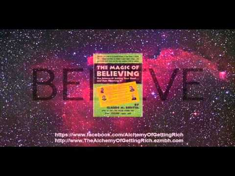 """""""The Magic of Believing"""" - by Claude M. Bristol - 1948 - Free Audiobook"""