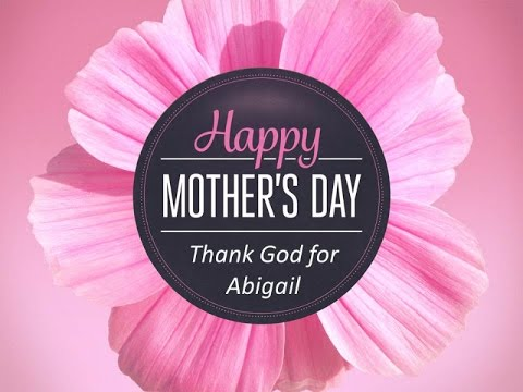 Thank God for Abigail