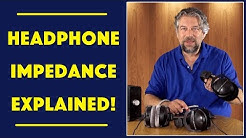 Dave Taylor Explains: What is Headphone Impedance?