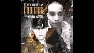 Hector Brian Ft  Kendo Kaponi  - Te Envidian NEW ® REGGAETON  2015