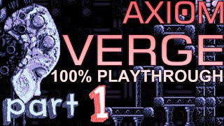 axiom verge 100 1 worst vacation ever no commentary