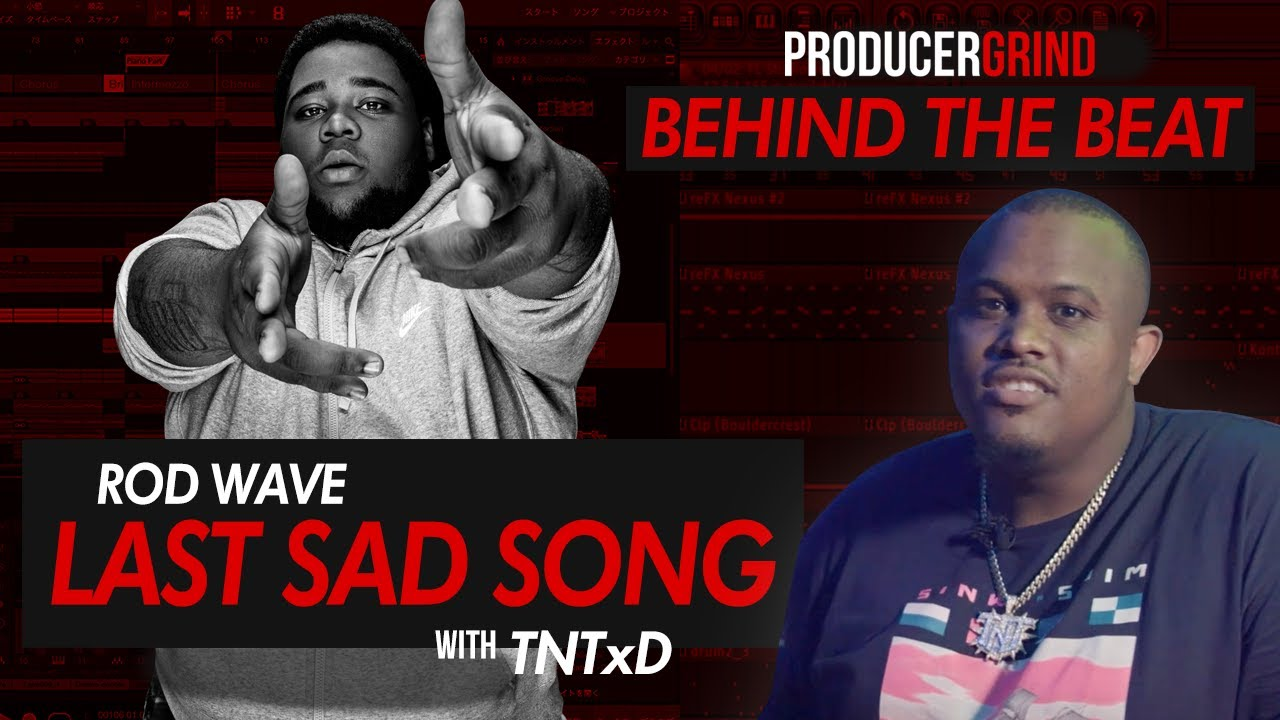 "The Making of Rod Wave ""Last Sad Song"" w/ TnTXD"