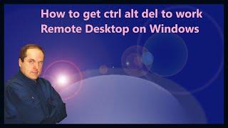 How to get ctrl alt del to work in Remote Desktop on Windows 10 Video