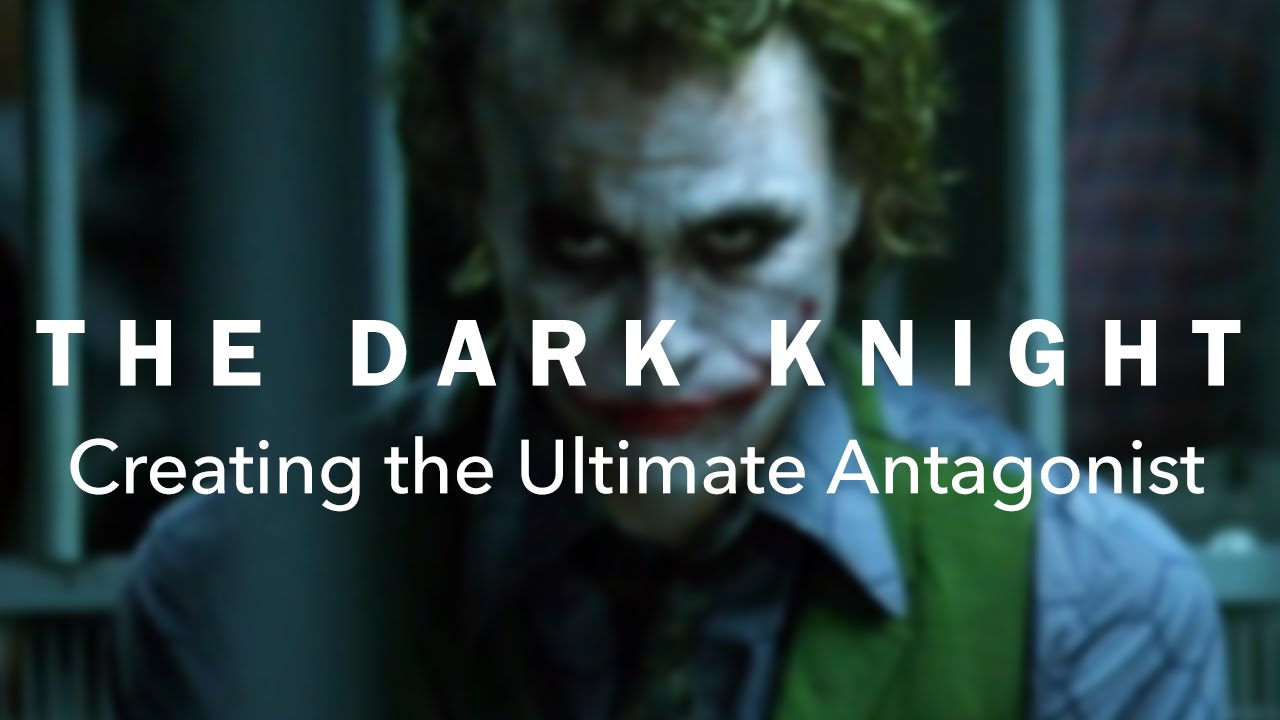 the dark knight creating the ultimate antagonist