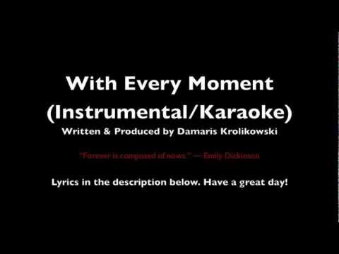 With every moment - Instrumental/Karaoke