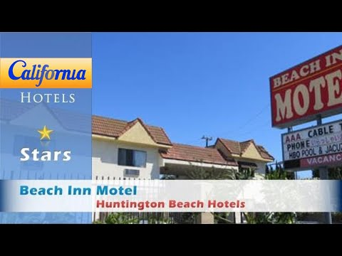Beach Inn Motel, Huntington Beach Hotels - California