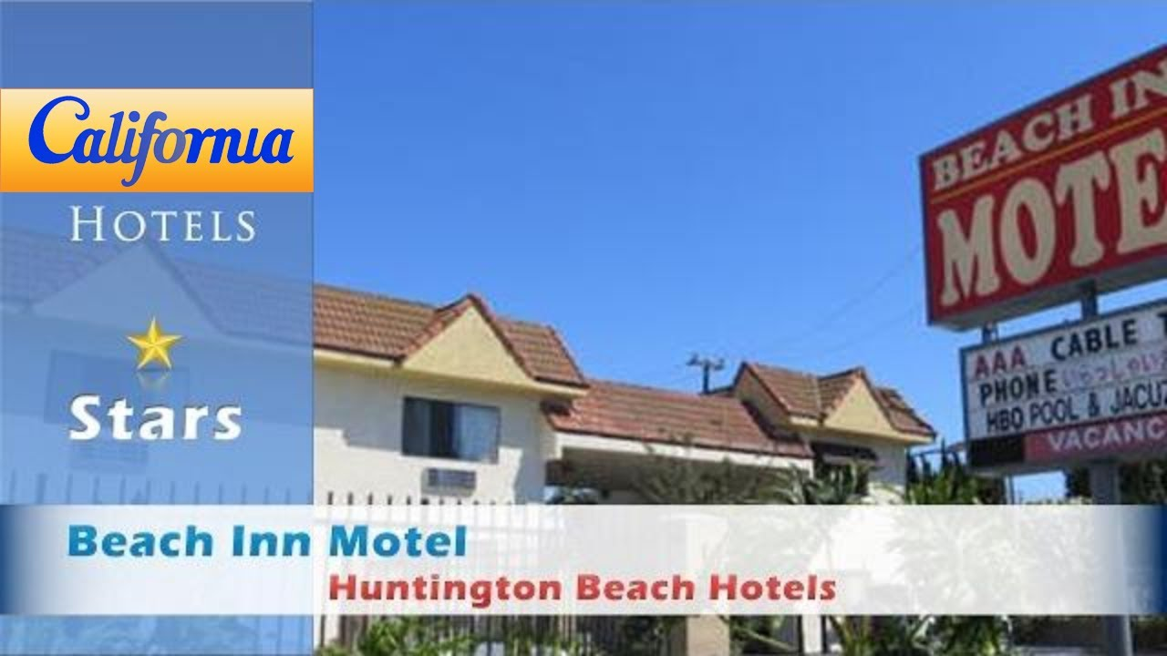 Beach Inn Motel Huntington Hotels California
