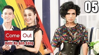 COME OUT - STEP INTO THE LIGHT #5 FULL|Drag queen Gia Ky is shocked because ex-lover gets HIV