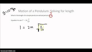 Motion of a Simple Pendulum: Solving for Length
