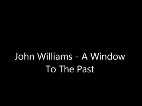 A Window To The Past - John Williams (Orchestal Version)