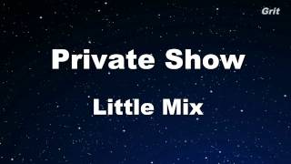 Private Show - Little Mix Karaoke 【No Guide Melody】 Instrumental