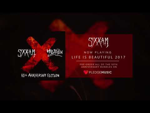 SIXX:A.M.: Life is Beautiful 2017 (Official Audio)