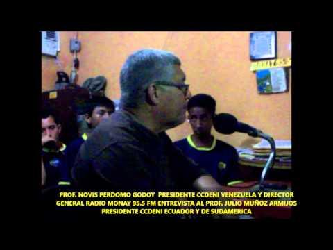 PROF. NOVIS PERDOMO   PRESIDENTE CCDENI VENEZUELA Y DIRECTOR GENERAL RADIO MONAY 95.5 FM