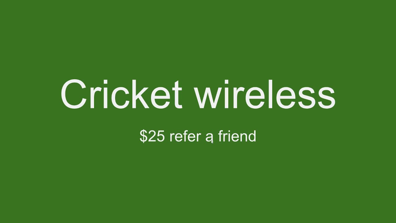Cricket Referral Code 2019 25 Bill Credit