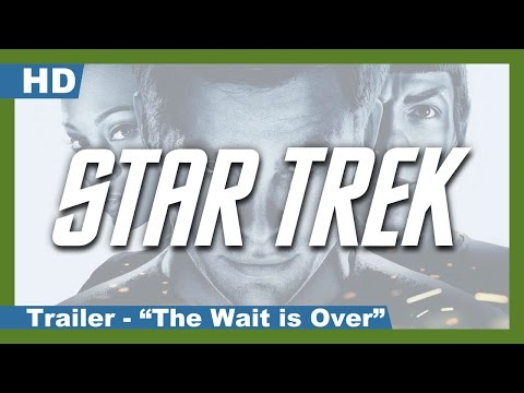 "star-trek-(2009)-trailer---""the-wait-is-over"""