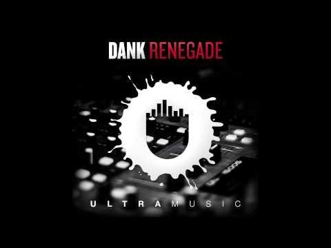 DANK - Renegade [Cover Art]