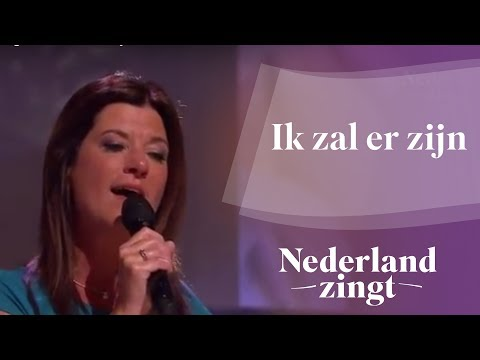 Nederland Zingt Dag 2016: Ik zal er zijn