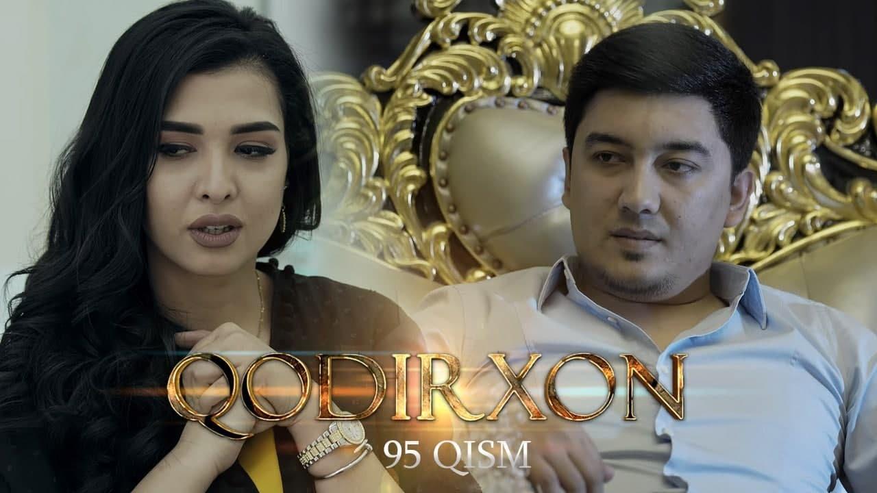 Qodirxon (milliy serial 95-qism) | Кодирхон (миллий сериал 95-кисм)