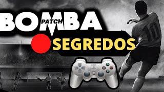 Bomba Patch (PS2) SAIBA O MAIOR SEGREDO!!!