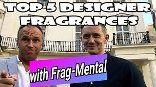Top 5 Designer Fragrances with FRAG-MENTAL