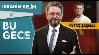 İbrahim Selim İle Bu Gece: Aytaç Şaşmaz, Ceren Gündoğdu, Korkunç Sorular, Rap Battle