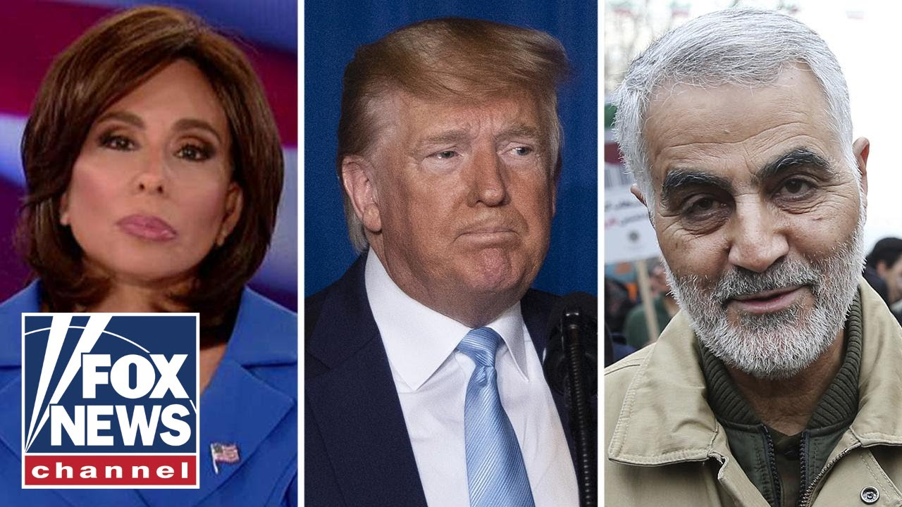 Judge Jeanine: Killing Soleimani needed to happen, Trump was the man to do it