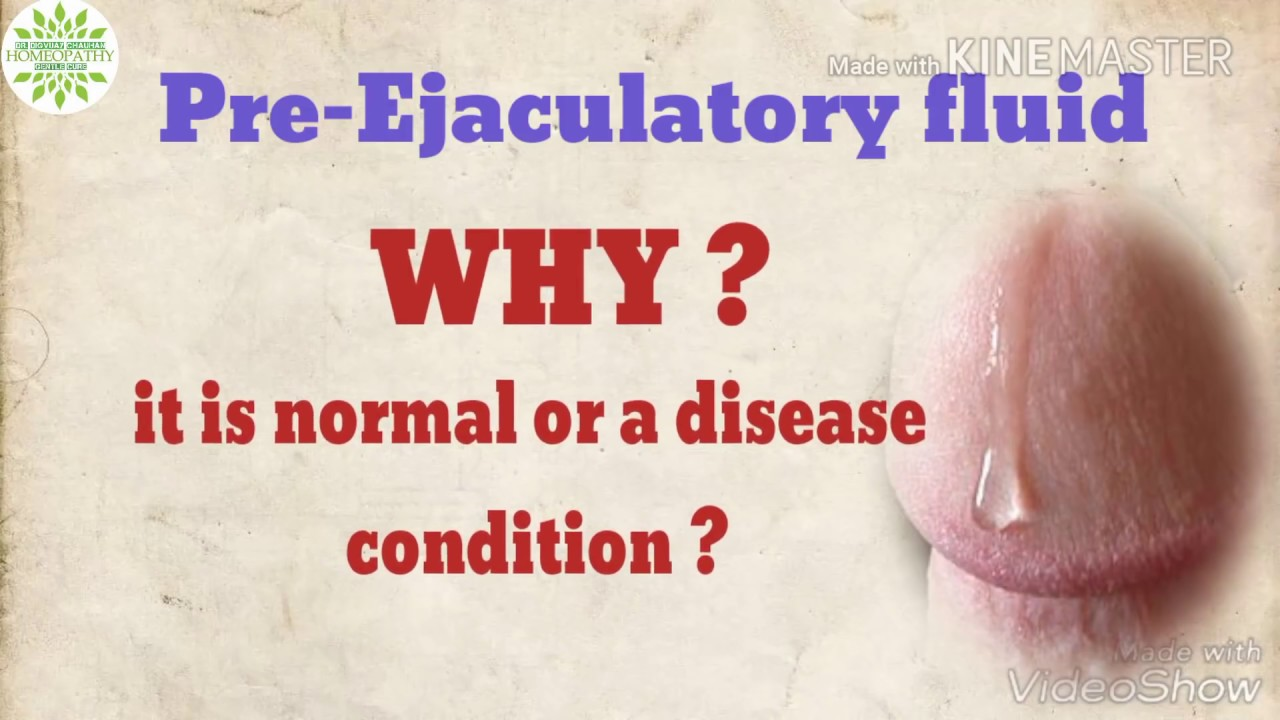 Pre ejaculation fluid is normal or a disease? - YouTube
